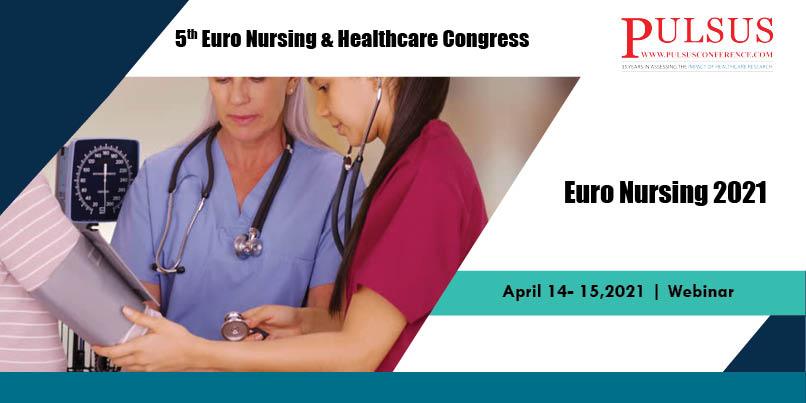 5th Euro Nursing & Healthcare Congress,Abu Dhabi,Germany
