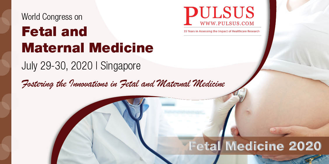 World Congress on Fetal and Maternal Medicine , Singapore City,singapore