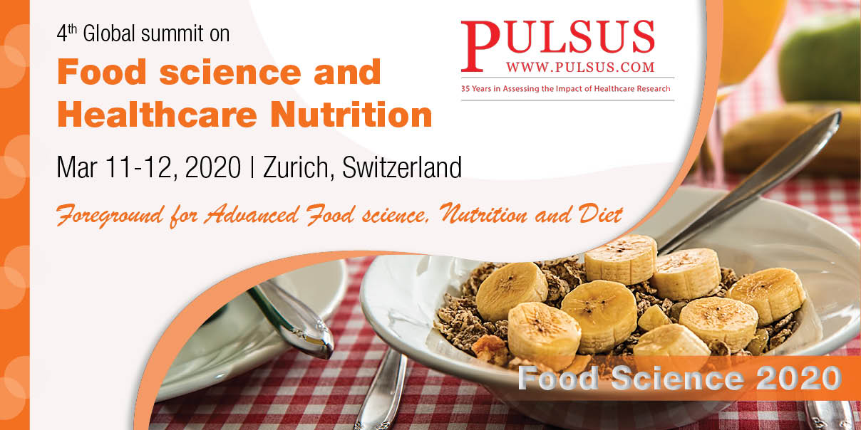 4th Global summit on Food science and Healthcare Nutrition,Zurich,Switzerland