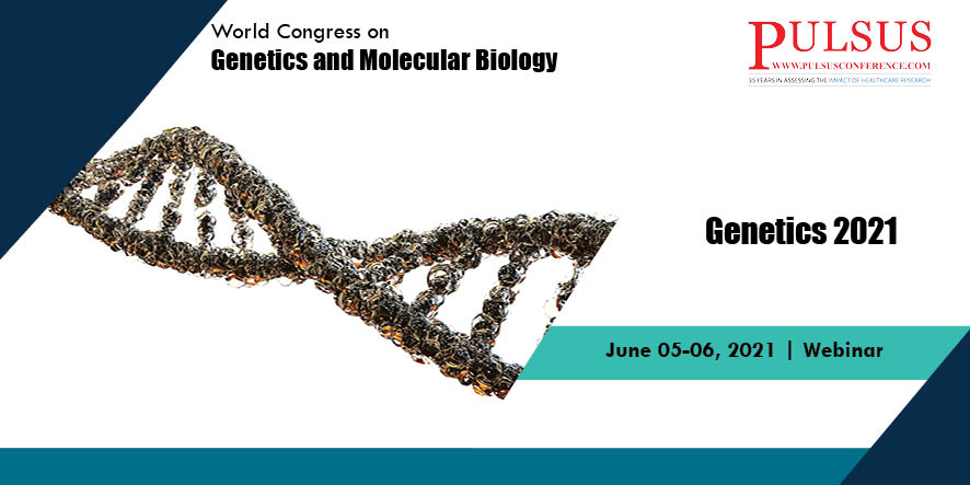 World Congress on Genetics and Molecular Biology , Frankfurt,Germany