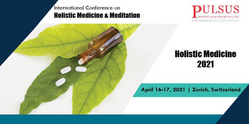 International Meeting on Holistic Medicine & Meditation ,Zurich,Switzerland