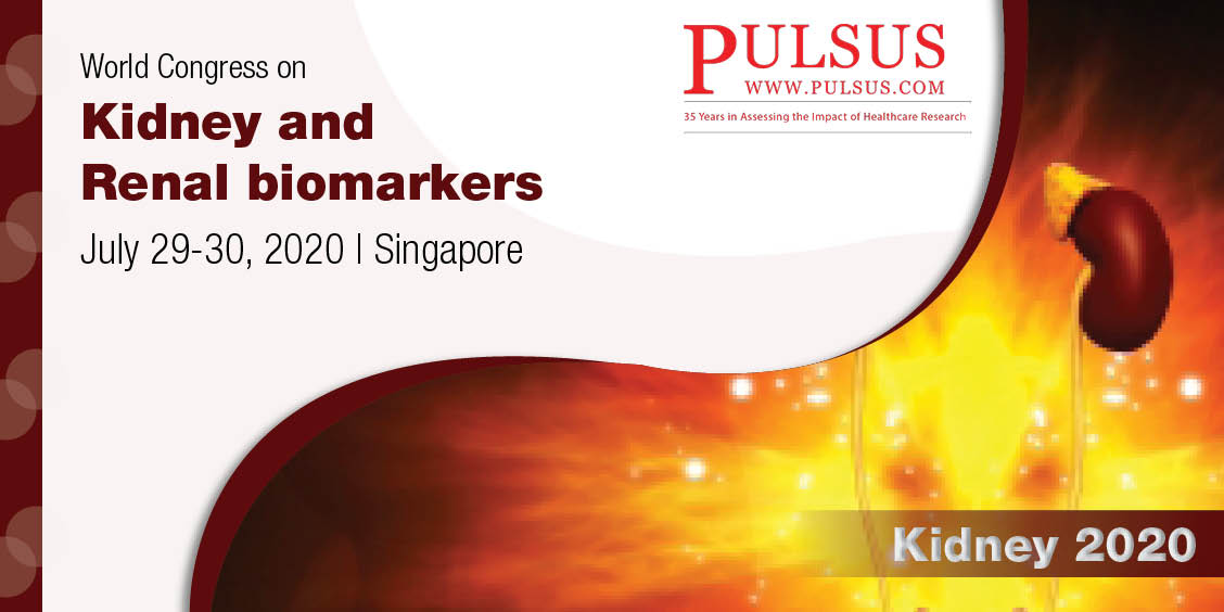 World Congress on Kidney and Renal biomarkers ,Singapore City,singapore