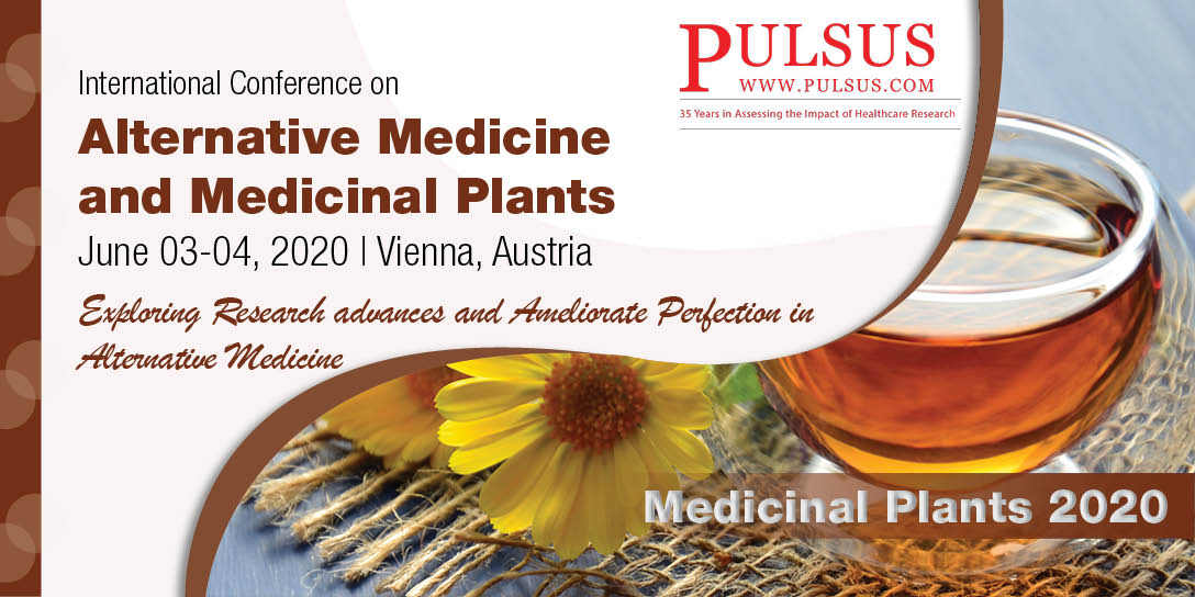 International Conference on Alternative Medicine and  Medicinal Plants  , Dubai,UAE