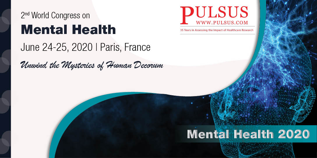 2nd World Congress on Mental Health  , Paris,France