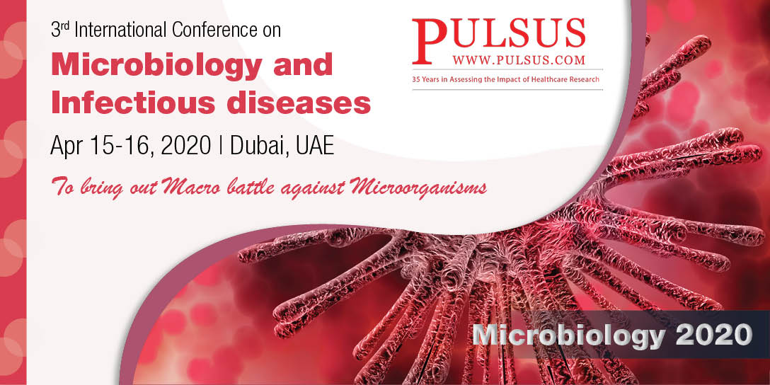 3rd International Conference on Microbiology and Infectious diseases , Dubai,UAE