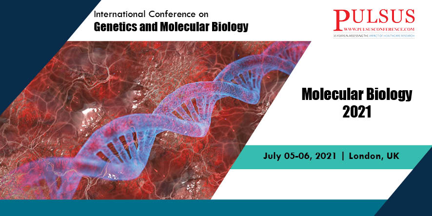 International Conference on Genetics and Molecular Biology , London,UK