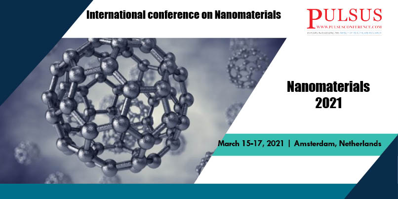Nanomaterials 2021,Amsterdam,Netherlands