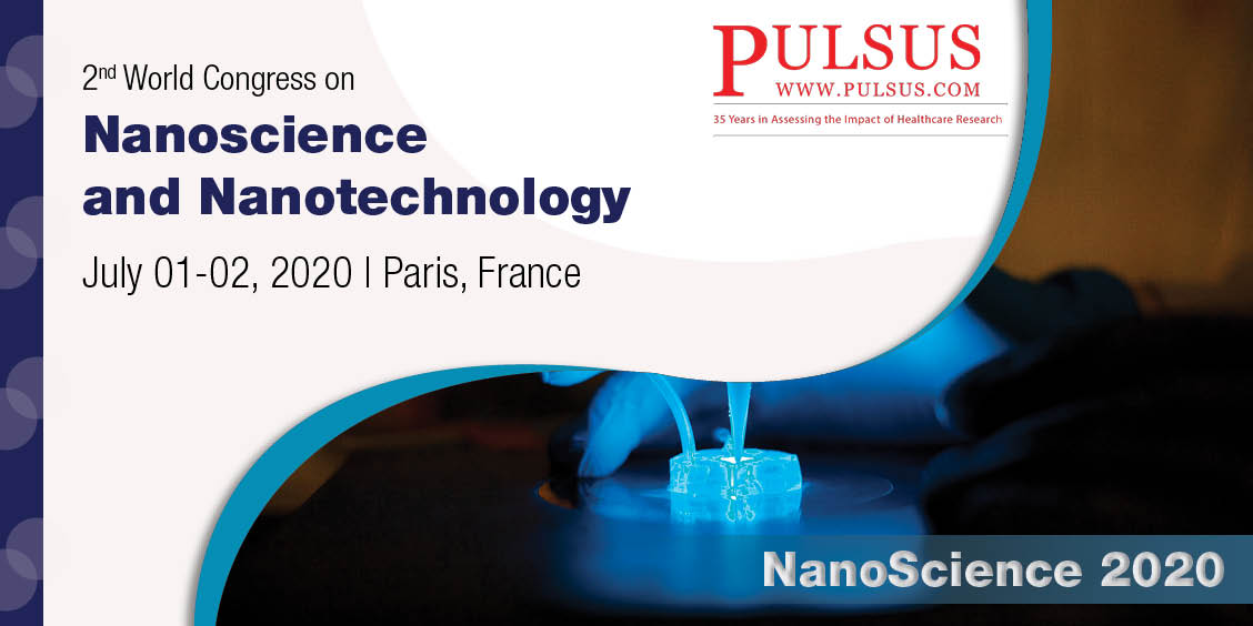 2nd World Congress on Nanoscience and Nanotechnology,Paris,UK