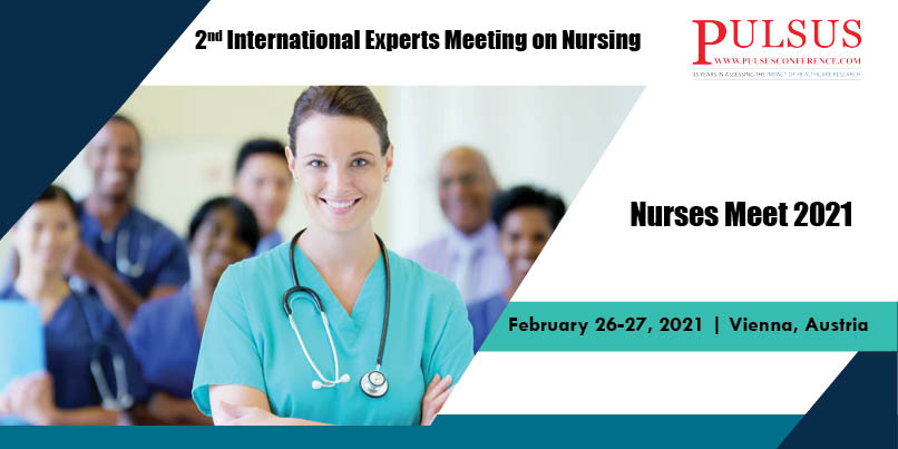 2nd International Experts Meeting on Nursing,Vienna,Austria