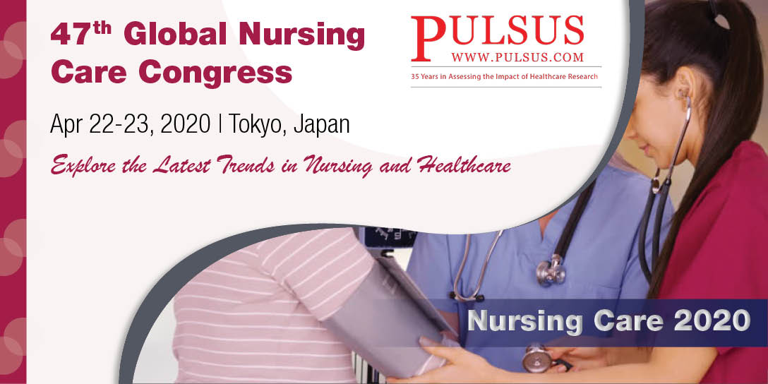 47th Global Nursing Care Congress , Tokyo,Japan