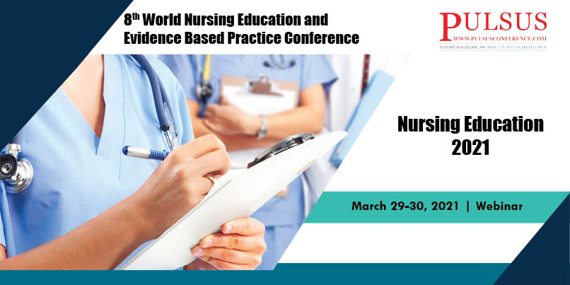 8th World Nursing Education and Evidence Based Practice Conference,Vienna,Austria