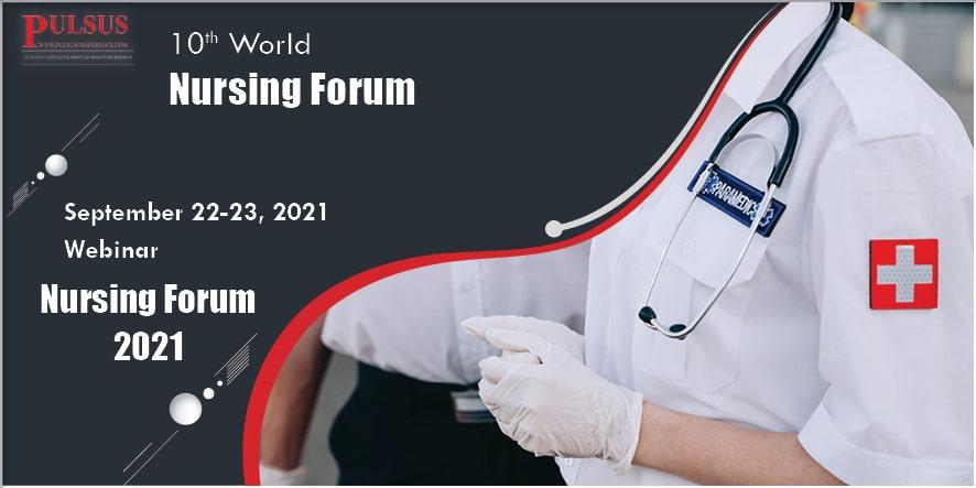 10th World Nursing Forum , London,UK