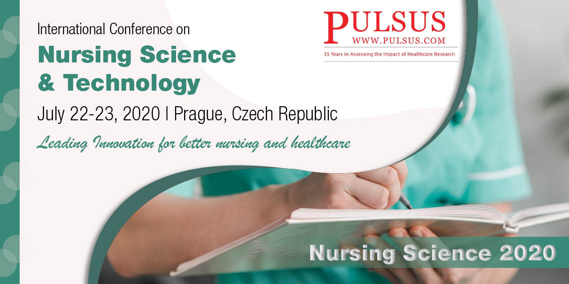 International Conference on Nursing Science & Technology , Prague,Czech Republic