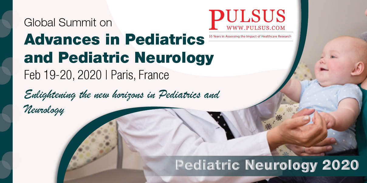 Global Summit on Advances in Pediatrics and Pediatric Neurology,Paris,France