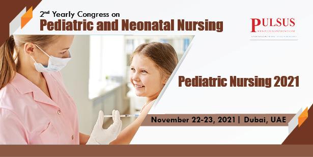 2nd International Congress on Pediatrics, Neonatal & Nursing Care  , Dubai,UAE