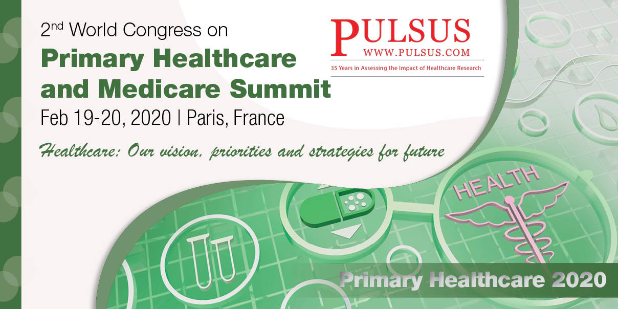 2nd World Congress on Primary Healthcare and Medicare Summit,Paris,France