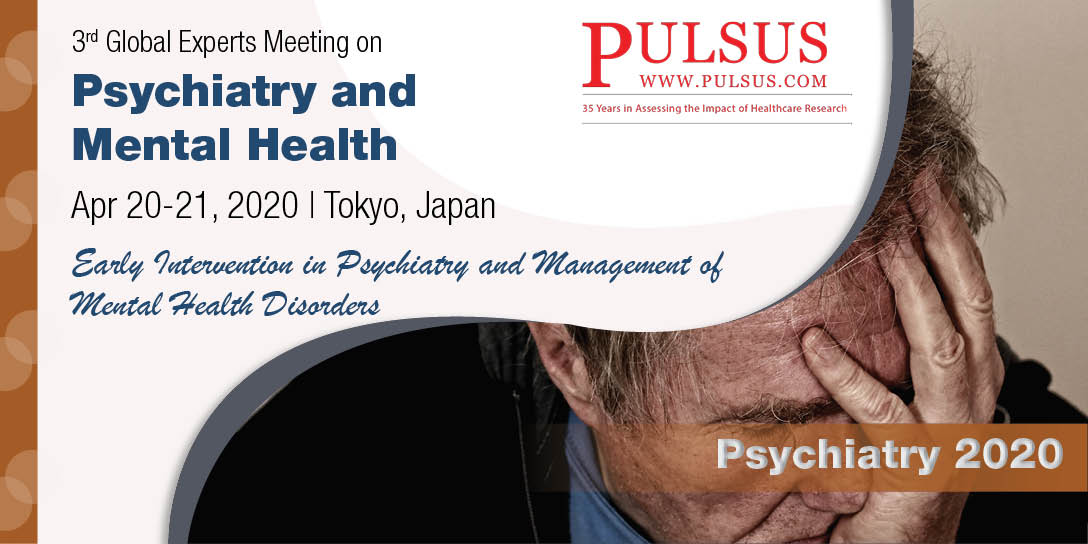 3rd Global Experts Meeting on Psychiatry and Mental Health , Tokyo,Japan