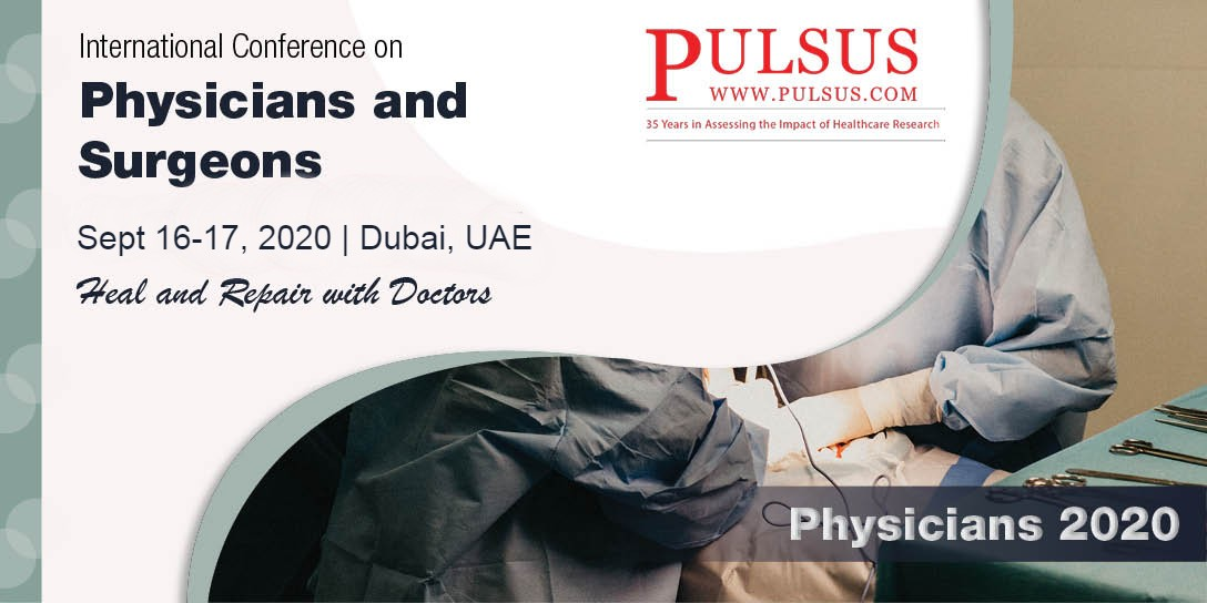 International Conference on Physicians and Surgeons , Dubai,UAE
