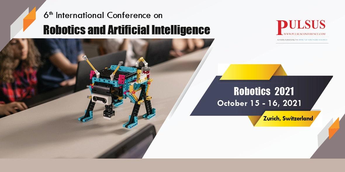 6th International Conference on Robotics and Artificial Intelligence , Zurich,Switzerland