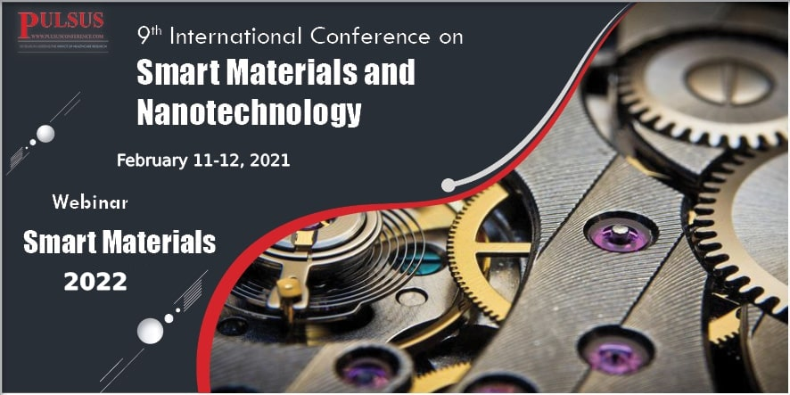 9th International Conference on Smart Materials and Nanotechnology , London,UK