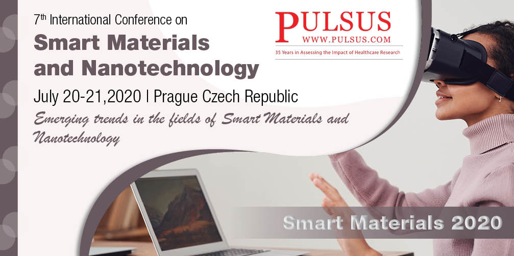 7th International Conference on Smart Materials and Nanotechnology (Webinar) , Prague,Czech Republic