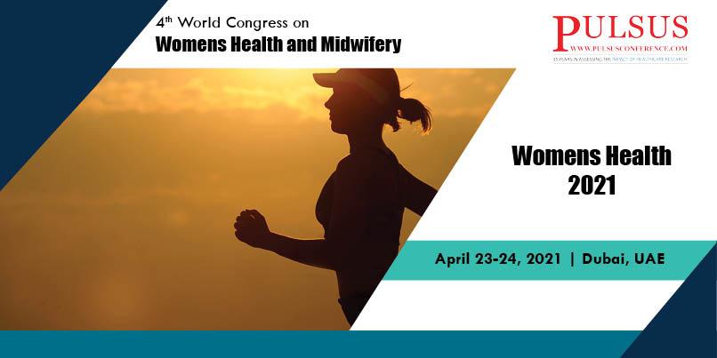 4th World Congress on Womens Health and Midwifery , Dubai,UAE