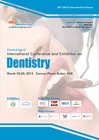 Dentistry-2015 Dubai Conference proceedings