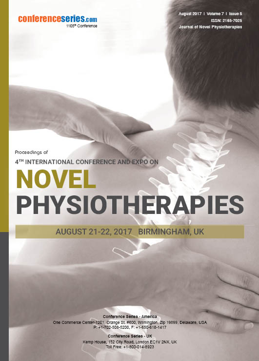 4th International Conference and Expo on NOVEL PHYSIOTHERAPIES August 21-22, 2017 | Birmingham, UK