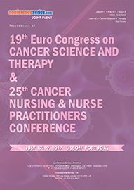 JOINT EVENT:19th Euro Congress on Cancer Science and Therapy & 25th Cancer Nursing & Nurse Practitioners Conference July 17-19, 2017 Lisbon, Portugal