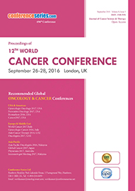 12th World Cancer Conference September 26-28, 2016 London, UK