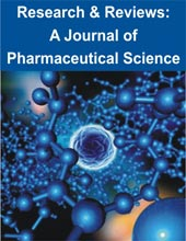 Research & Reviews in Pharmacy and Pharmaceutical Sciences