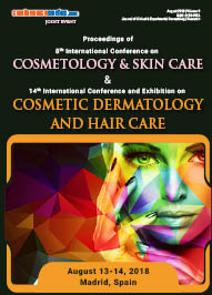 Joint Event on 8th International Conference on Cosmetology & Skin Care & 14th International Conference and Exhibition on Cosmetic Dermatology and Hair Care