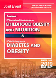 Joint Event on 12th International Conferences on Childhood Obesity and Nutrition & 3rd World Congress on Diabetes and Obesity March 18-19, 2019 | Rome, Italy