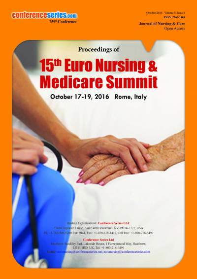 15th Euro Nursing & Medicare Summit  | October 17-19, 2016 | Rome, Italy