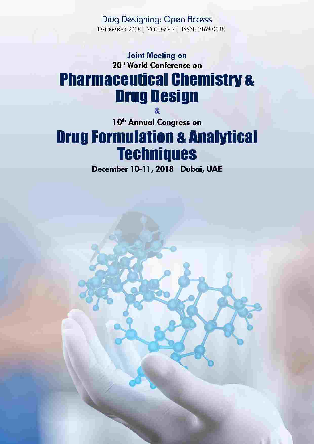 Joint Meeting on 20th World Conference on Pharmaceutical Chemistry and Drug Design & 10th Annual Congress on Drug Formulation & Analytical Techniques  | December 10-11, 2018 | Dubai, UAE