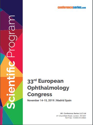 33rd European Ophthalmology Congress November 14 - 15, 2019 Madrid, Spain