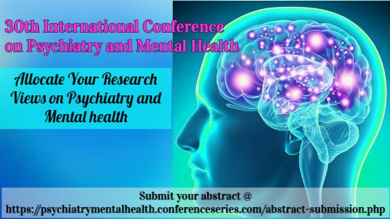 Psychiatry Conferences 2019 | Psychology Congress | Mental Health