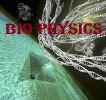 Bio Physics and Structural Biology