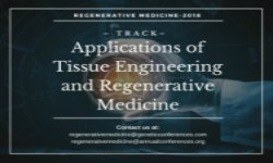 Applications of Tissue Engineering and Regenerative Medicine