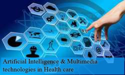 Artificial Intelligence & Multimedia Technologies in Healthcare