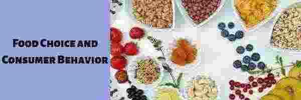 Food Choice and Consumer Behavior