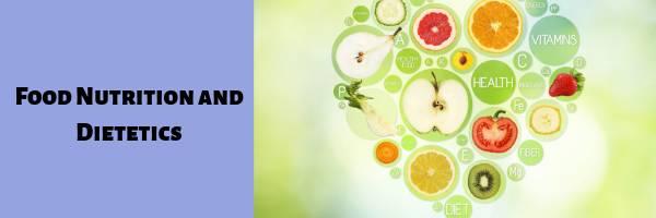 Food Nutrition and Dietetics