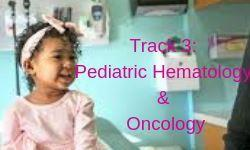 Pediatric Hematology and Oncology