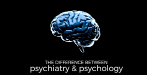Psychiatry Vs Psychology