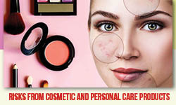 Risks from Cosmetic and Personal Care Products
