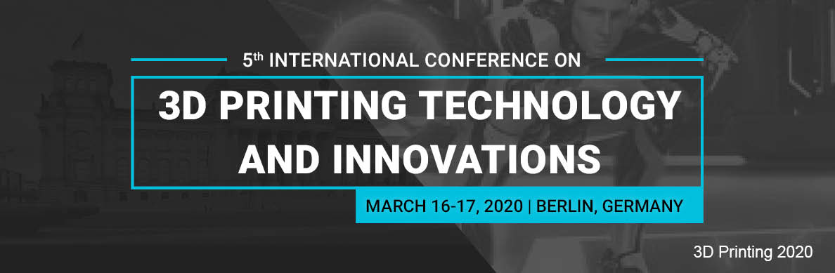 3D Printing | Conference | Events | Germany | Europe | USA | Asia | 2020