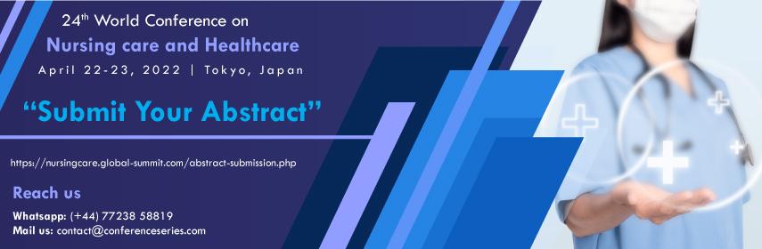 Nursing and healthcare 2021 - Nursing Care 2022