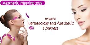 21st World Dermatology and Aesthetic Congress , Kualalumpur,Malaysia