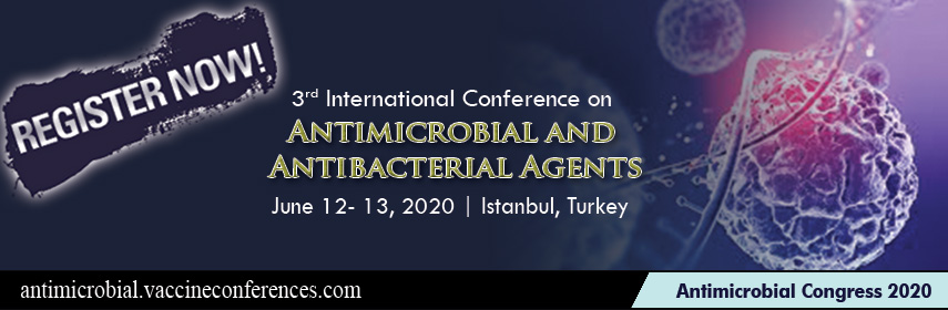 Antimicrobial Congress 2020_Antibacterial Events_Infectious Diseases_Vaccines_Virology Meetings - Antimicrobial Congress 2020