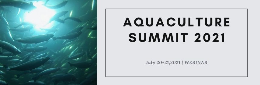- Aquaculture Summit 2021